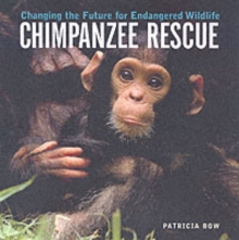 Chimpanzee Rescue, Paperback / softback Book
