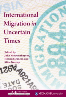 International Migration in Uncertain Times, Paperback Book