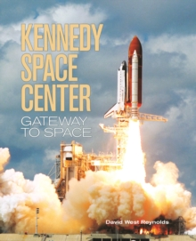 Kennedy Space Center, Paperback / softback Book