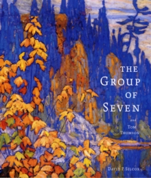 The Group of Seven and Tom Thomson, Paperback Book