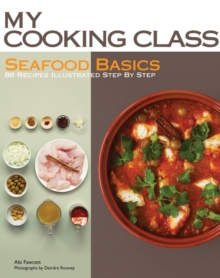 My Cooking Class Seafood Basics, Paperback / softback Book