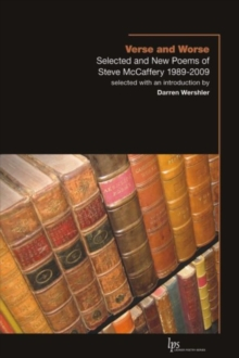 Verse and Worse : Selected and New Poems of Steve McCaffery 1989-2009, Paperback / softback Book