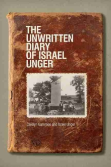 Unwritten Diary of Israel Unger, Paperback Book