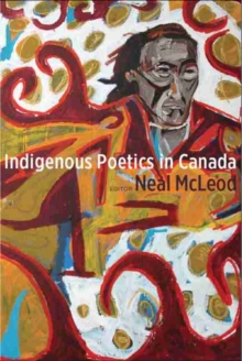 Indigenous Poetics in Canada, Paperback / softback Book