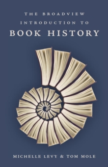 The Broadview Introduction to Book History, Paperback / softback Book