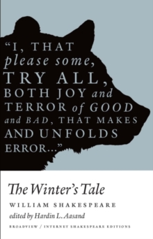 The Winter's Tale (1610, 1623) : Broadview Internet Shakespeare Editions, Paperback / softback Book