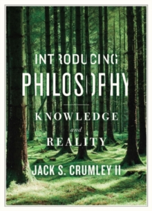 Introducing Philosophy : Knowledge and Reality, Paperback / softback Book