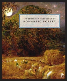 The Broadview Anthology of British Literature : The Age of Romanticism: Poetry, Paperback / softback Book