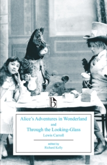 Alice's Adventures in Wonderland and Through the Looking-Glass, Paperback / softback Book
