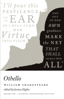 Othello : A Broadview Internet Shakespeare Edition, Paperback / softback Book