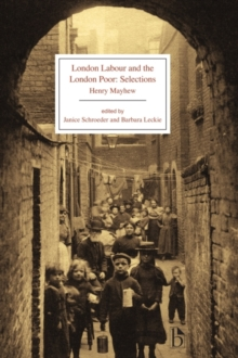 London Labour and the London Poor : Selections, Paperback / softback Book