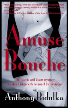 Amuse Bouche : The First Russell Quant Mystery in a New Edition with Foreword by the Author, Paperback / softback Book
