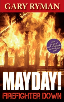 Mayday! Firefighter Down, Paperback / softback Book