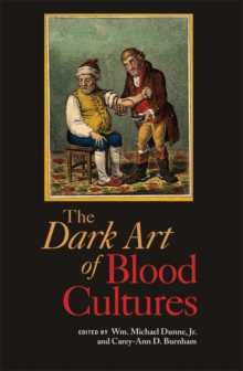The Dark Art of Blood Cultures, Paperback / softback Book