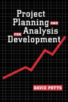 Project Planning and Analysis for Development, Paperback / softback Book