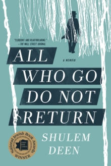 All Who Go Do Not Return : A Memoir, Paperback / softback Book
