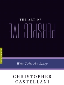 The Art Of Perspective : Who Tells the Story, Paperback / softback Book