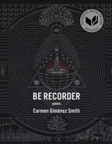 Be Recorder : Poems, Paperback / softback Book