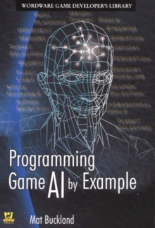Programming Game AI by Example, Paperback Book