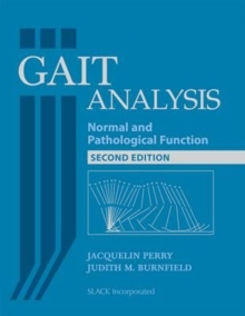 Gait Analysis : Normal and Pathological Function, Hardback Book