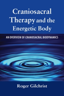 Craniosacral Therapy Energet.., Paperback / softback Book