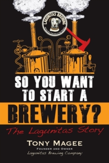 So You Want to Start a Brewery?, Paperback Book