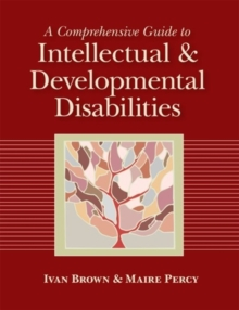 A Comprehensive Guide to Intellectual and Developmental Disabilities, Hardback Book