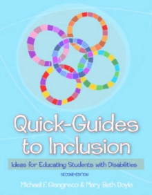Quick-Guides to Inclusion : Ideas for Educating Students with Disabilities, Paperback / softback Book