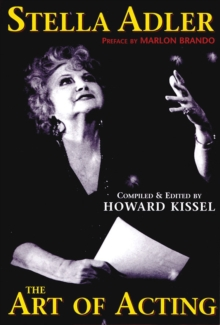Stella Adler : The Art of Acting, Hardback Book