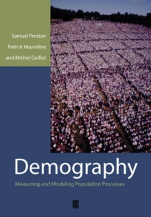 Demography - Measuring and Modeling Population    Processes, Paperback Book