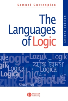 The Languages of Logic : An Introduction to Formal Logic, Paperback Book