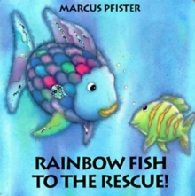 Rainbow Fish to the Rescue, Board book Book