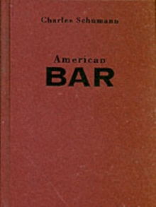 American Bar : The Artistry of Mixing Drinks, Hardback Book