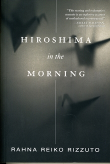Hiroshima In The Morning, Paperback / softback Book