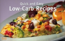 Quick and Easy Low Carb Recipes, Paperback / softback Book