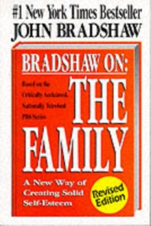 The Family : A New Way of Creating Solid Self-esteem, Paperback Book