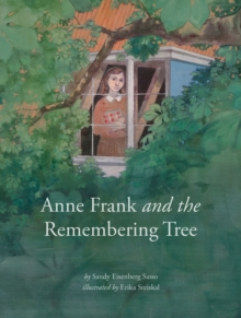 Anne Frank and the Remembering Tree, Hardback Book