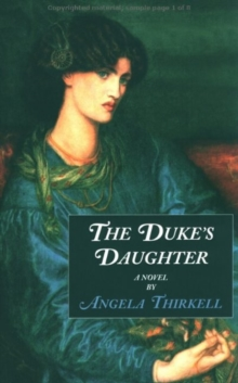 The Duke's Daughter : A Novel, Paperback Book