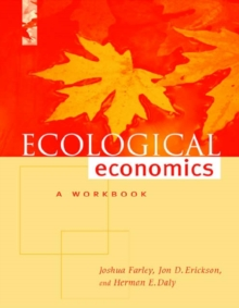 Ecological Economics : A Workbook for Problem-Based Learning, Paperback / softback Book