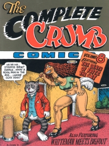 The Complete Crumb Comics Vol.8 : The Death of Fritz the Cat, Paperback Book