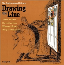 The Comics Journal Library Vol. 4 : Drawing the Line, Paperback / softback Book
