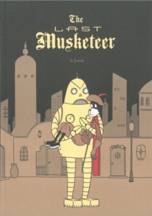 The Last Musketeer, Paperback / softback Book