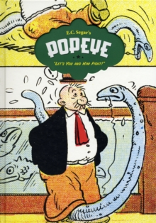 Popeye : Popeye Vol.3 Let's You and Him Fight! Volume 3, Hardback Book