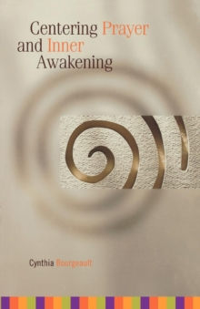 Centering Prayer and Inner Awakening, EPUB eBook
