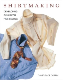 Shirtmaking : Developing Skills for Fine Sewing, Paperback Book
