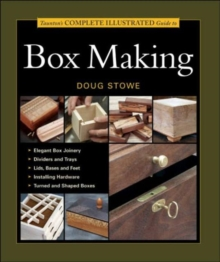 Taunton's Complete Illustrated Guide to Box Making, Paperback Book