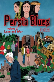 Persia Blues Vol. 2 : Love and War, Paperback Book