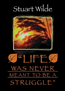 Life Was Never Meant To Be A Struggle, Paperback Book