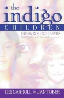 The Indigo Children, Paperback / softback Book
