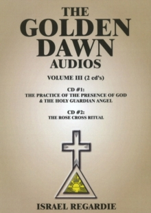 Golden Dawn Audios CD : Volume III, CD-Audio Book